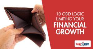 Top 10 Strange Logic Which Limit Financial Growth