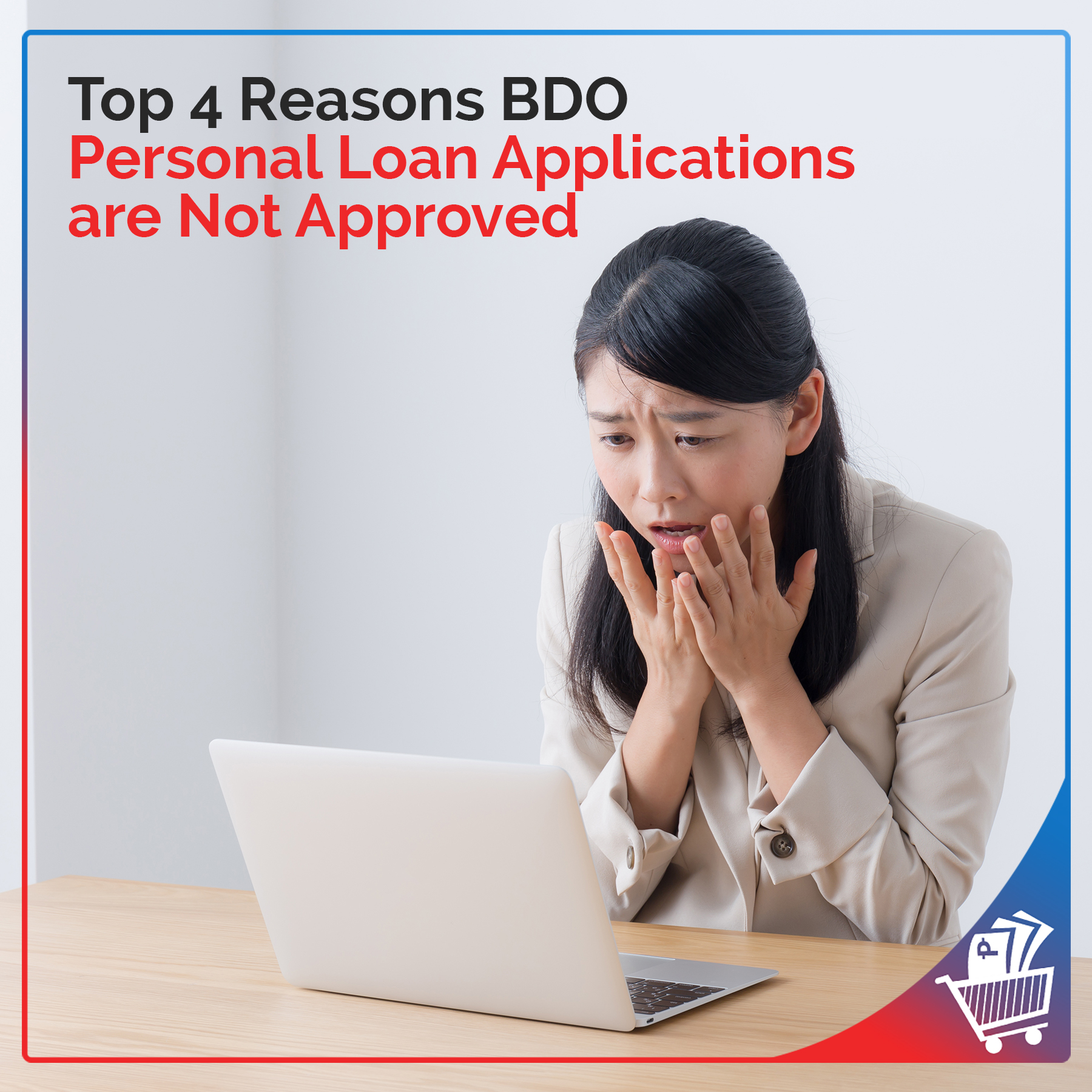 Top 4 Reasons Bdo Personal Loan Applications Are Not Approved