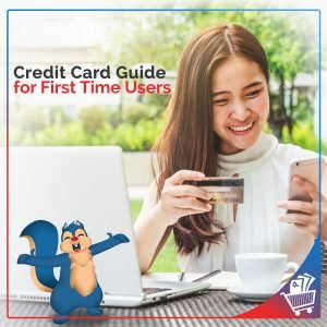 Credit Card Guide for First Time Users